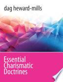 Essential Charismatic Doctrines Book