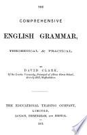 The Comprehensive English Grammar