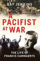 A Pacifist at War