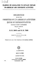 Hearings on Legislation to Outlaw Certain Un-American and Subversive Activities ebook