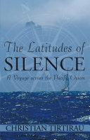 The Latitudes of Silence