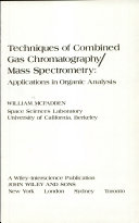 Techniques of Combined Gas Chromatography mass Spectrometry