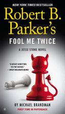 Robert B. Parker's Fool Me Twice Pdf/ePub eBook