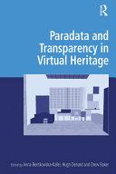 Paradata and Transparency in Virtual Heritage [Pdf/ePub] eBook