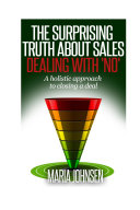 The Surprising Truth About sales: A Holistic Approach to ...