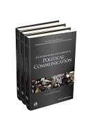 The International Encyclopedia of Political Communication, 3 Volume Set