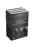 The International Encyclopedia of Political Communication  3 Volume Set