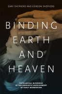 Binding Earth and Heaven: Patriarchal Blessings in the ...