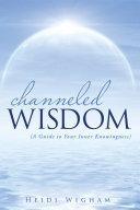 Channeled Wisdom Pdf/ePub eBook