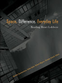 Space, Difference, Everyday Life