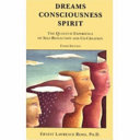 Dreams  Consciousness  Spirit