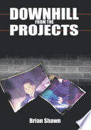 Downhill from the Projects Book PDF