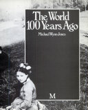 The World 100 Years Ago Book PDF