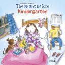 The Night Before Kindergarten by Natasha Wing PDF