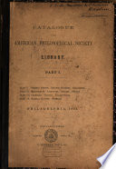 Catalogue Of The American Philosophical Society Library