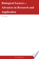 Biological Factors—Advances in Research and Application: 2012 Edition