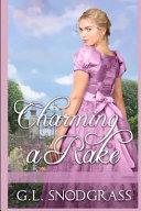 Charming a Rake