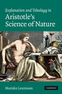 Explanation and Teleology in Aristotle s Science of Nature