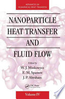 Nanoparticle Heat Transfer and Fluid Flow Book