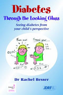 Diabetes Through the Looking Glass
