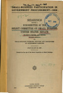 Small business Participation in Government Procurement    1958  Hearings Before a Subcommittee of     85 2     July 23 and 24  1958