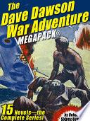 The Dave Dawson War Adventure MEGAPACK    14 Novels