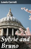 Sylvie and Bruno [Pdf/ePub] eBook