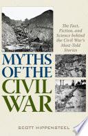 Myths of the Civil War