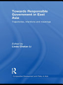 Towards Responsible Government in East Asia: Trajectories, ...