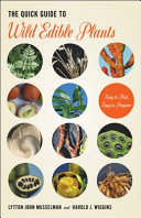 The Quick Guide to Wild Edible Plants Book