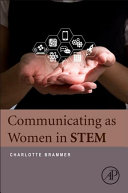 Communicating as Women in Stem Book
