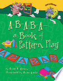 A B A B A   a Book of Pattern Play