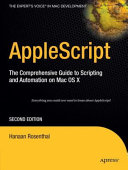 AppleScript: The Comprehensive Guide to Scripting and Automation on ...