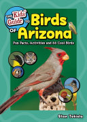 The Kids  Guide to Birds of Arizona