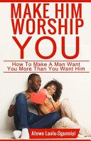 Make Him Worship You Pdf/ePub eBook
