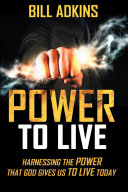 Power to Live