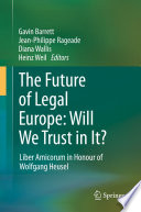 The Future of Legal Europe: Will We Trust in It?