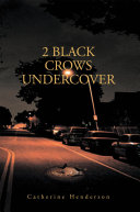 2 Black Crows Undercover