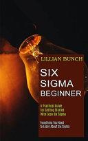 Six Sigma Beginner