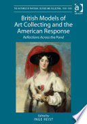British Models of Art Collecting and the American Response