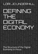 Defining the Digital Economy