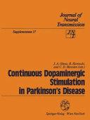 Continuous Dopaminergic Stimulation in Parkinson   s Disease