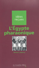 L'Egypte pharaonique