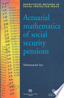 Actuarial Mathematics of Social Security Pensions