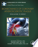 Biomechanics of Coronary Atherosclerotic Plaque