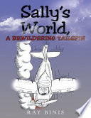 Sally s World  a Bewildering Tailspin