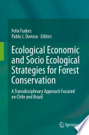 Ecological Economic And Socio Ecological Strategies For Forest Conservation Book PDF