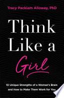 Think Like a Girl