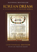 link to Korean dream : a vision for a unified Korea in the TCC library catalog