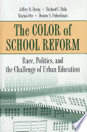 The Color of School Reform